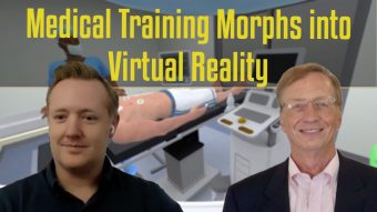 Virtual Reality Morphs Medic …